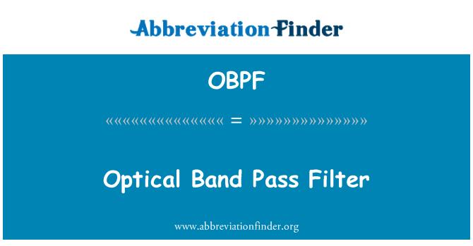 OBPF: Optical Band Pass Filter