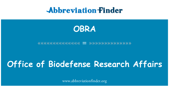 OBRA: Biodefense teadusuuringute asjade amet