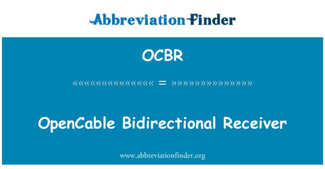 OCBR: OpenCable Bidirectional Receiver