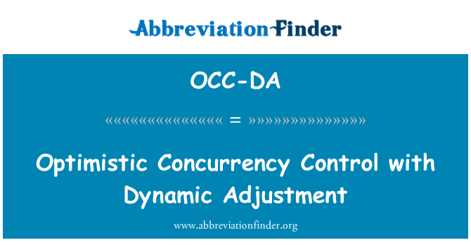OCC-DA: Optimistic Concurrency Control with Dynamic Adjustment