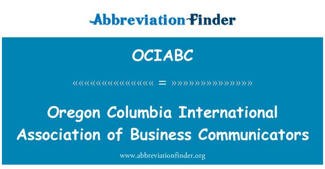 OCIABC: Oregon Columbia International Association of Business Communicators