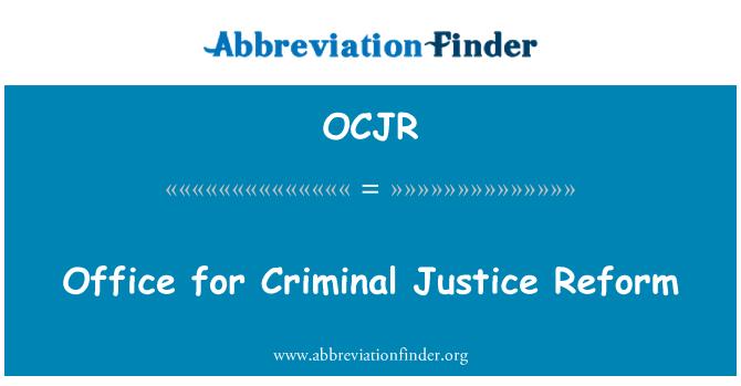 OCJR: Office for Criminal Justice Reform