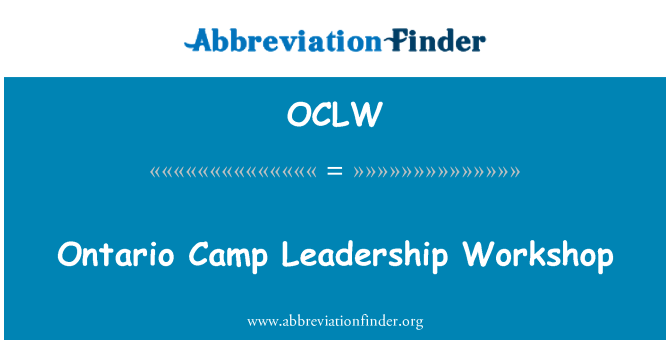 OCLW: Ontario Camp Leadership Workshop