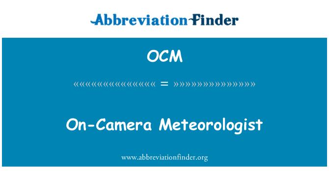 OCM: On-Camera Meteorologist