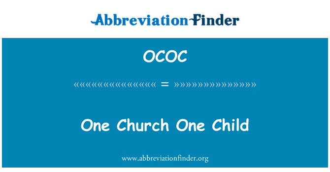 OCOC: One Church One Child