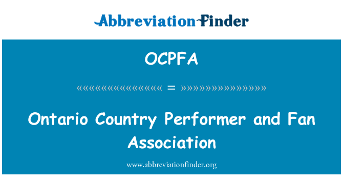 OCPFA: Ontario Country Performer and Fan Association