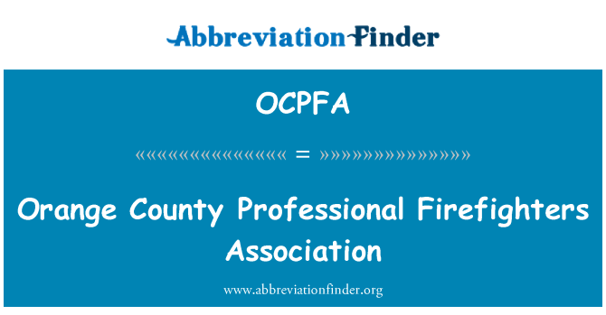 OCPFA: Orange County Professional Firefighters Association