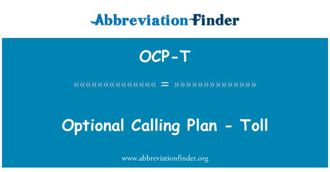 OCP-T: Optional Calling Plan - Toll