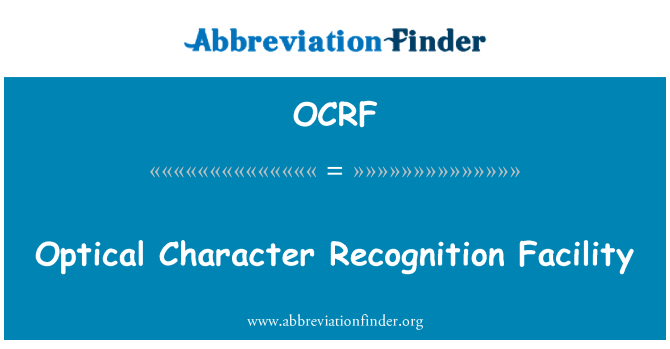 OCRF: Optical Character Recognition Facility