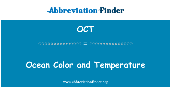 OCT: Ocean Color and Temperature