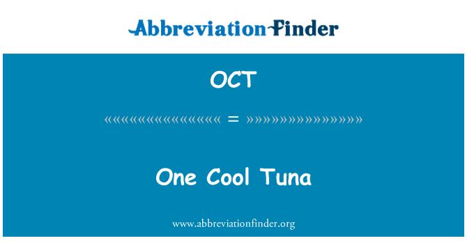 OCT: One Cool Tuna