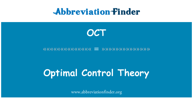 OCT: Optimal Control Theory