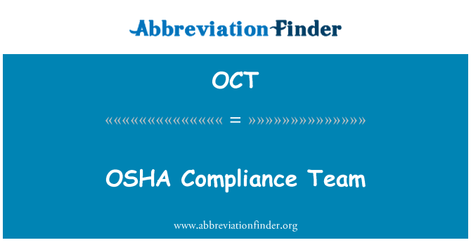 OCT: OSHA Compliance Team
