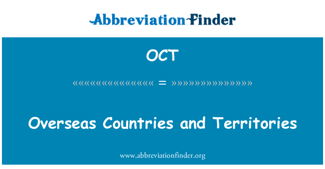 OCT: Overseas Countries and Territories
