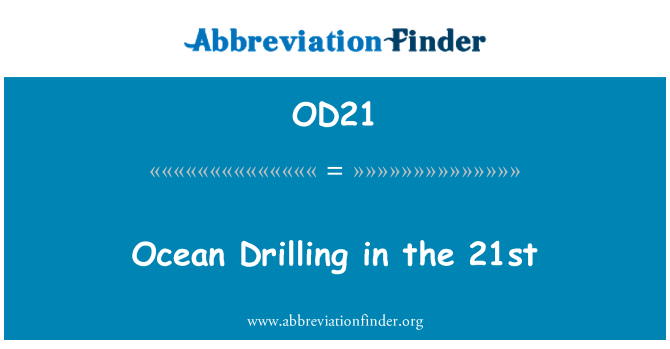 OD21: Ocean Drilling in the 21st