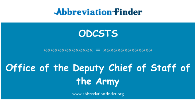 ODCSTS: Office of the Deputy Chief of Staff of the Army