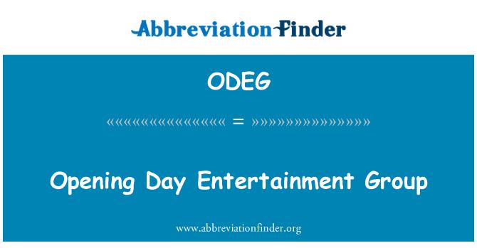 ODEG: 开幕一天娱乐集团