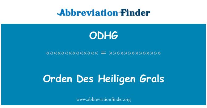ODHG: Orden Des Heiligen Grals