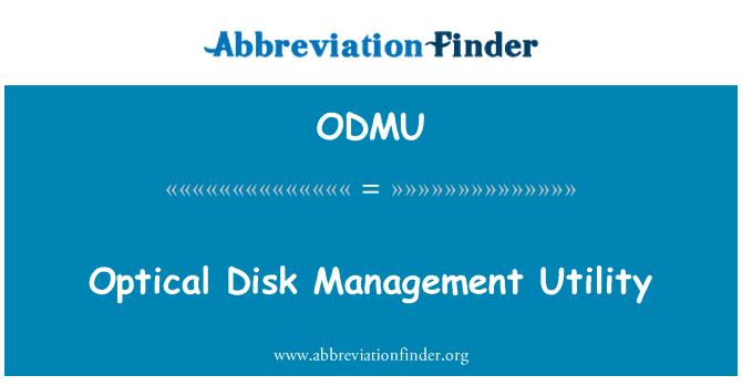 ODMU: Optical Disk Management Utility