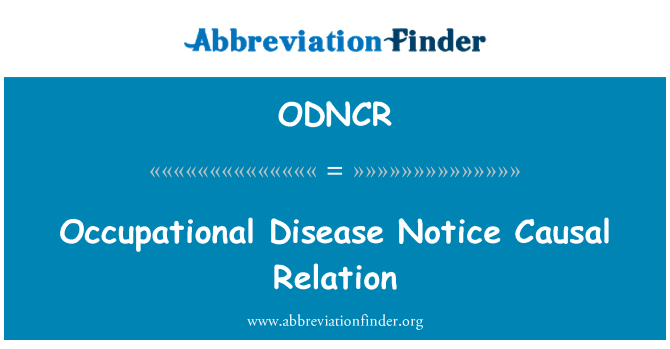 ODNCR: Occupational Disease Notice Causal Relation