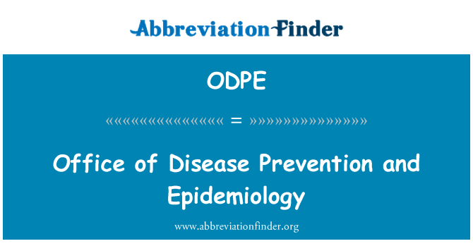 ODPE: Office of Disease Prevention and Epidemiology