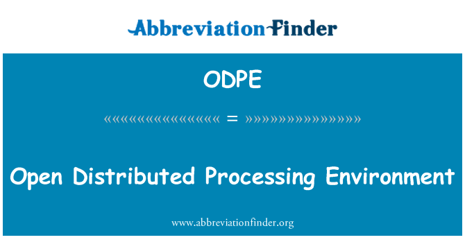 ODPE: Open Distributed Processing Environment