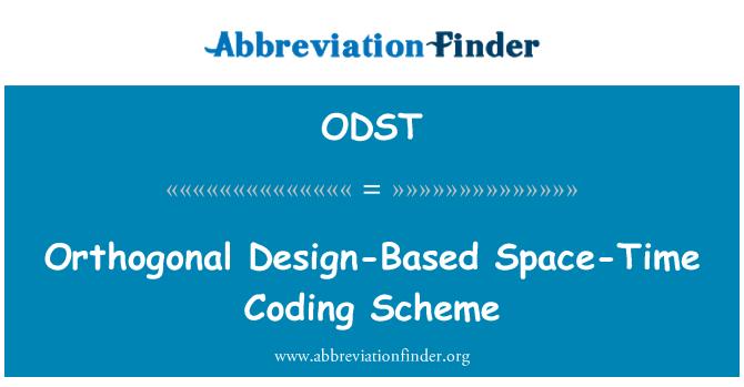 ODST: Ortogonale Design-baseret rumtiden kodning ordningen