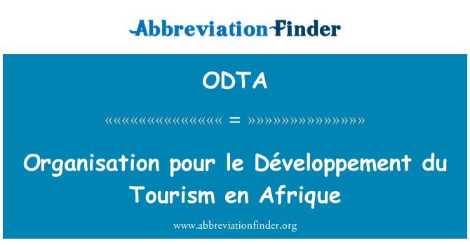 ODTA: Organisation pour le Développement du Tourism en Afrique