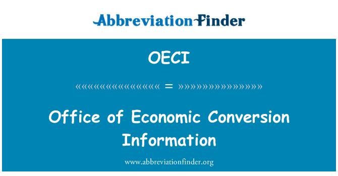 OECI: Office of Economic Conversion Information