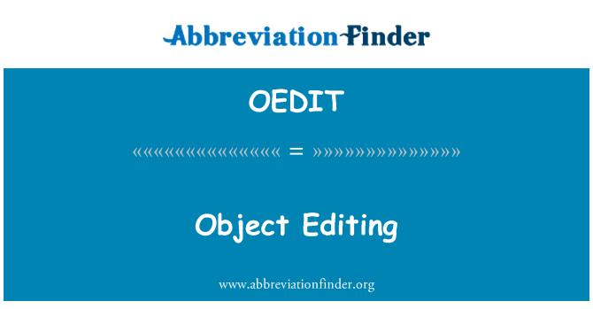 OEDIT: Object Editing