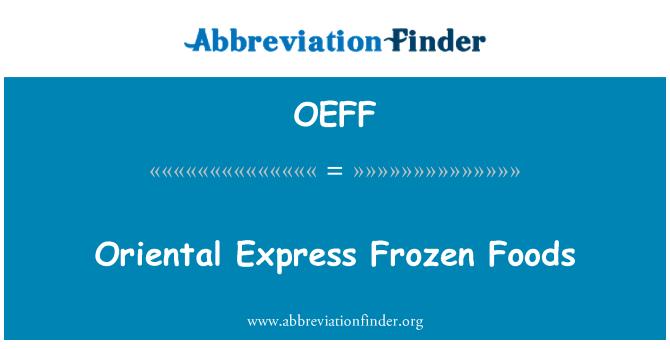 OEFF: Oriental Express Frozen Foods