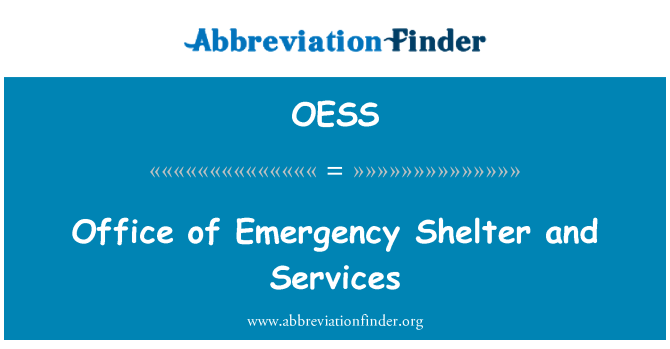 OESS: Oficina de refugio de emergencia y servicios