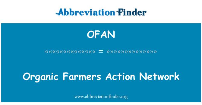 OFAN: Organic Farmers Action Network