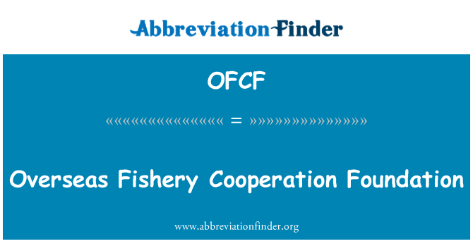 OFCF: Overseas Fishery Cooperation Foundation