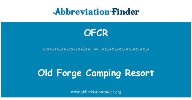 OFCR: Old Forge Camping Resort
