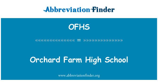 OFHS: Orchard Farm High School