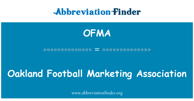 OFMA: Oakland Football Marketing Association