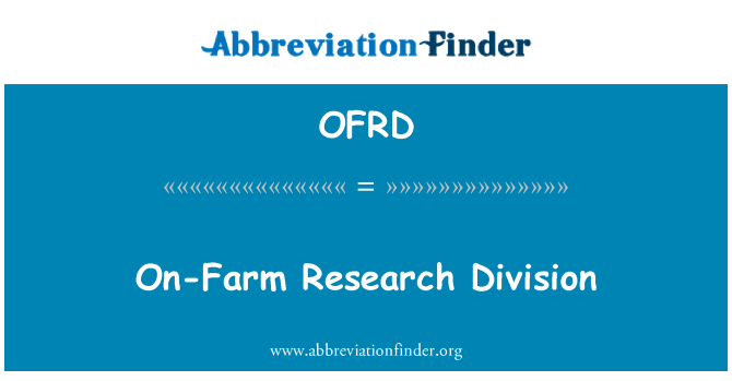 OFRD: On-Farm Research Division