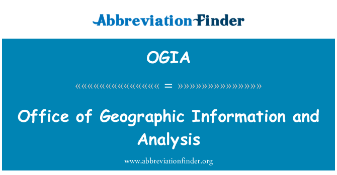 OGIA: Office of Geographic Information and Analysis
