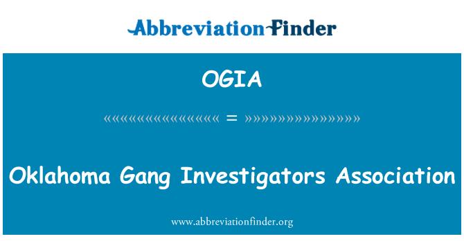 OGIA: Oklahoma Gang Investigators Association