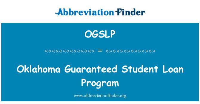 OGSLP: Oklahoma Guaranteed Student Loan Program