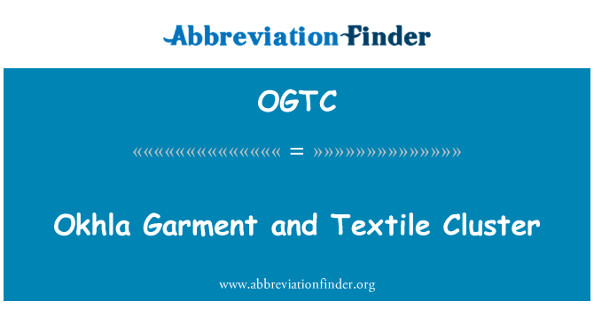OGTC: Okhla Garment and Textile Cluster