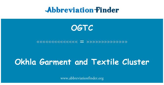 OGTC: اوکہلہ کپڑے اور ٹیکسٹائل جھرمٹ