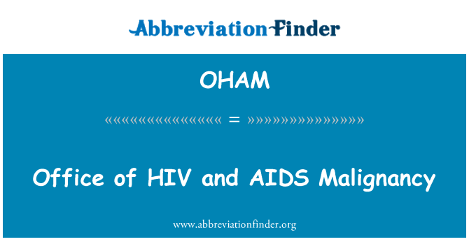 OHAM: Office of HIV and AIDS Malignancy