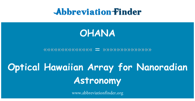 OHANA: Pelbagai Hawaiian optik bagi Nanoradian Falak