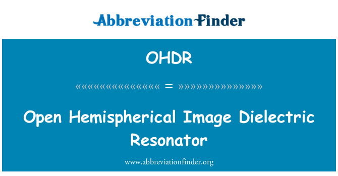 OHDR: Open Hemispherical Image Dielectric Resonator