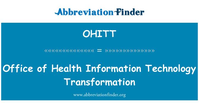 OHITT: 卫生信息化技术改造的办公室