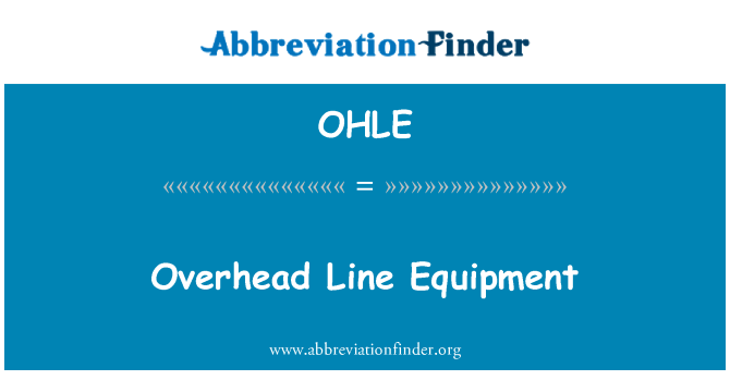 OHLE: Overhead Line Equipment