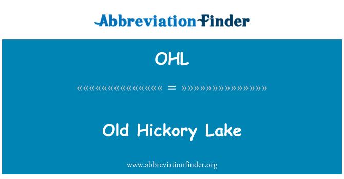 OHL: Old Hickory järv