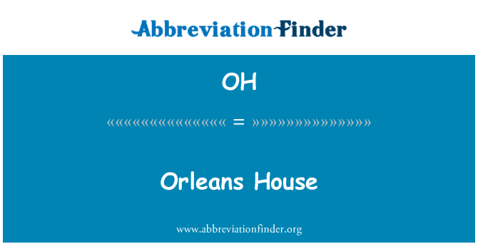 OH: Orleans House